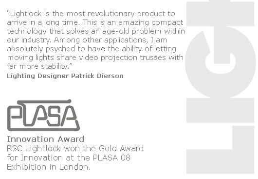 RSC Lightlock won the Gold award for Innovation at the PLASA 08 Exhibition